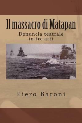 Il Massacro Di Matapan: Denuncia Teatrale in Tre Atti