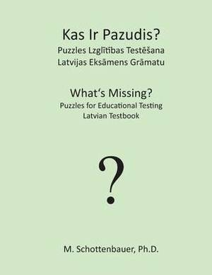 What's Missing? Puzzles for Educational Testing: Latvian Testbook