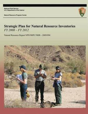 Strategic Plan for Natural Resource Inventories Fy 2008 - Fy 2012