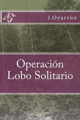 Operacion Lobo Solitario