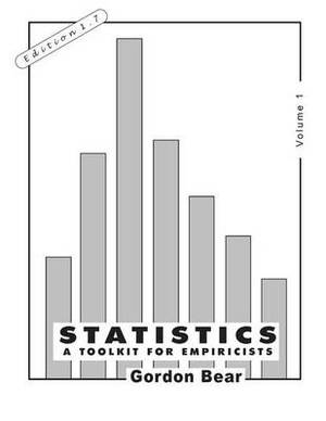 Statistics, Volume 1: A Toolkit for Empiricists
