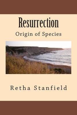 Resurrection: Origin of Species