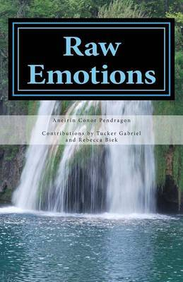 Raw Emotions: A Collection of Poetry