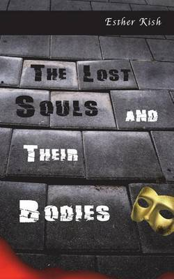 The Lost Souls and Their Bodies