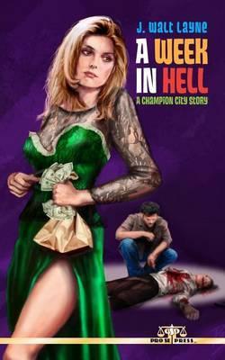 A Week in Hell
