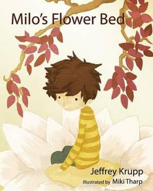 Milo's Flower Bed: Milo's Adventure in the Woods