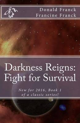 Darkness Reigns: Fight for Survival
