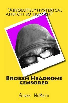 Broken Headbone Censored