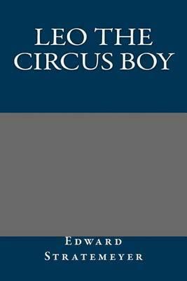 Leo the Circus Boy