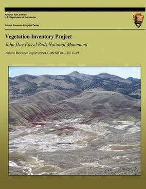 Vegetation Inventory Project: John Day Fossil Beds National Monument