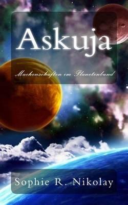 Askuja: Machenschaften Im Planetenbund