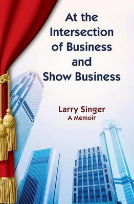 At the Intersection of Business and Show Business