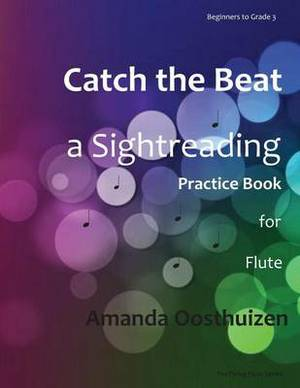 Catch the Beat: A Sightreading Practice Book for Flute