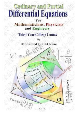 Ordinary and Partial Differential Equations: Third Year College Course for Mathematicians, Physicists, and Engineers