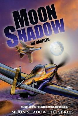 Moon Shadow: The Series Book 1 and Book 2