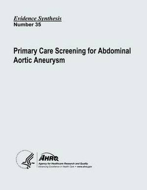 Primary Care Screening for Abdominal Aortic Aneurysm: Evidence Synthesis Number 35