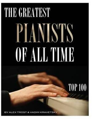 The Greatest Pianists of All Time