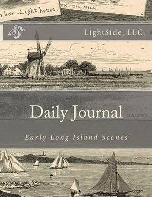 Daily Journal - Early Long Island Scenes: Blank 365-Day Journal
