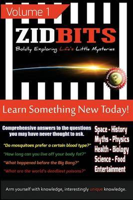 Zidbits: Learn Something New Today! Volume 1