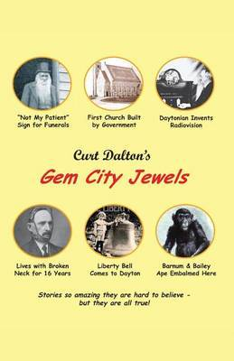 Curt Dalton's Gem City Jewels Volume One