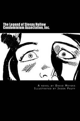 The Legend of Sleepy Hollow Condominium Association, Inc.