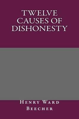 Twelve Causes of Dishonesty