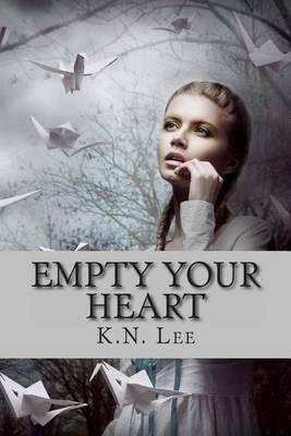Empty Your Heart