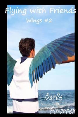 Flying with Friends: Wings #2