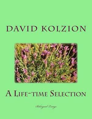 A Life-Time Selection: Bilingual Essays