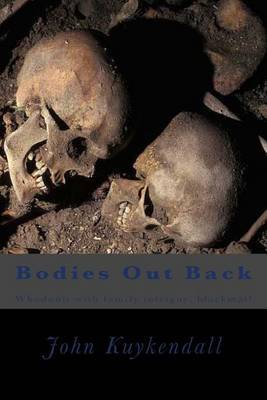 Bodies Out Back: Whodunit with Family Intrigue, Blackmail