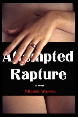 Attempted Rapture: The Sinner