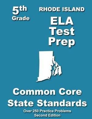 Rhode Island 5th Grade Ela Test Prep: Common Core Learning Standards