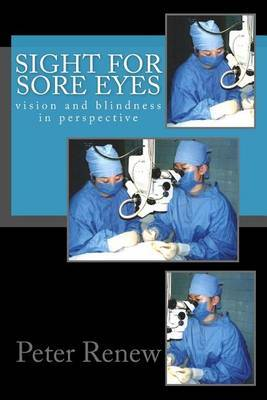 Sight for Sore Eyes: Vision and Blindness in Perspective