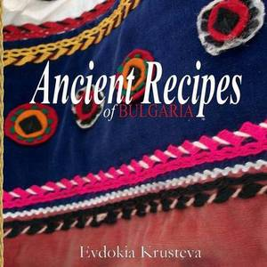 Ancient Recipes of Bulgaria
