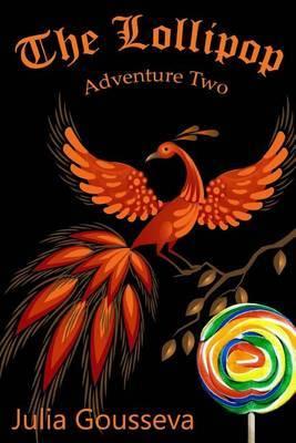 The Lollipop: Adventure Two