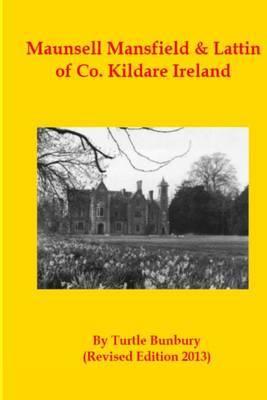 Maunsell Mansfield & Lattin of Co. Kildare Ireland