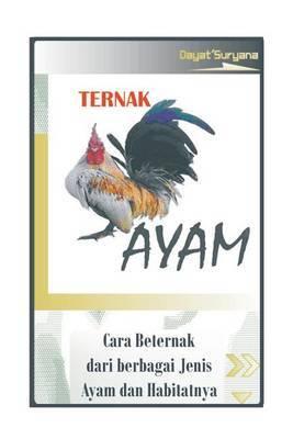 Ternak Ayam: Cara Berternak Ayam