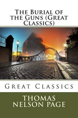 The Burial of the Guns (Great Classics)