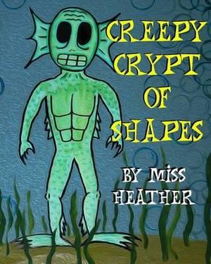 Creepy Crypt of Shapes