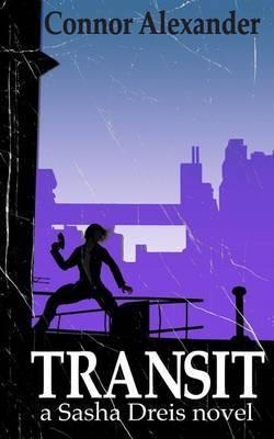 Transit: A Sasha Dreis Novel