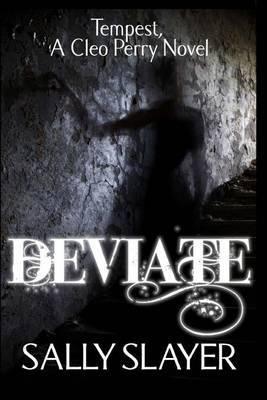 Deviate: Tempest: A Cleo Perry Novel