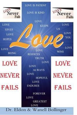 Love: Love Never Fails