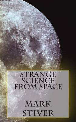 Strange Science from Space