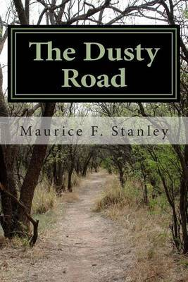 The Dusty Road: Problems and Mysteries of Philosophy