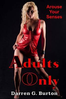 Adults Only: Arouse Your Senses