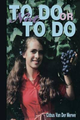 To Do or Not to Do: To Do or Not to Do: Short Stories about Success in Life.