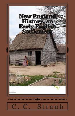 New England History, an Early English Settlement