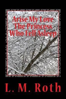 Arise My Love the Princess Who Fell Asleep