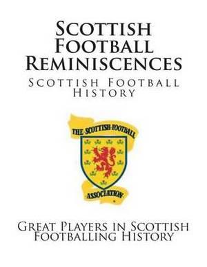 Scottish Football Reminiscences