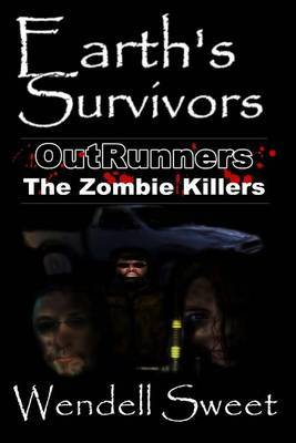 Earth's Survivors Outrunners: The Zombie Killers